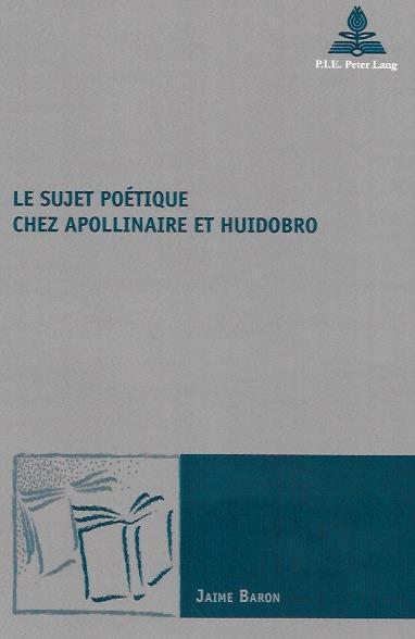 Le Sujet poetique chez Apollinaire et Huidobro couverture