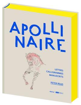 Guillaume Apollinaire site officiel: Bibliographie Critique