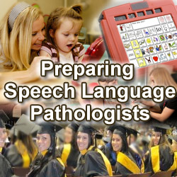 Preparing Speech Language Pathologists.