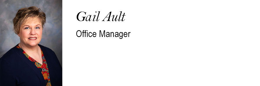 Gail Ault, Office Manager.
