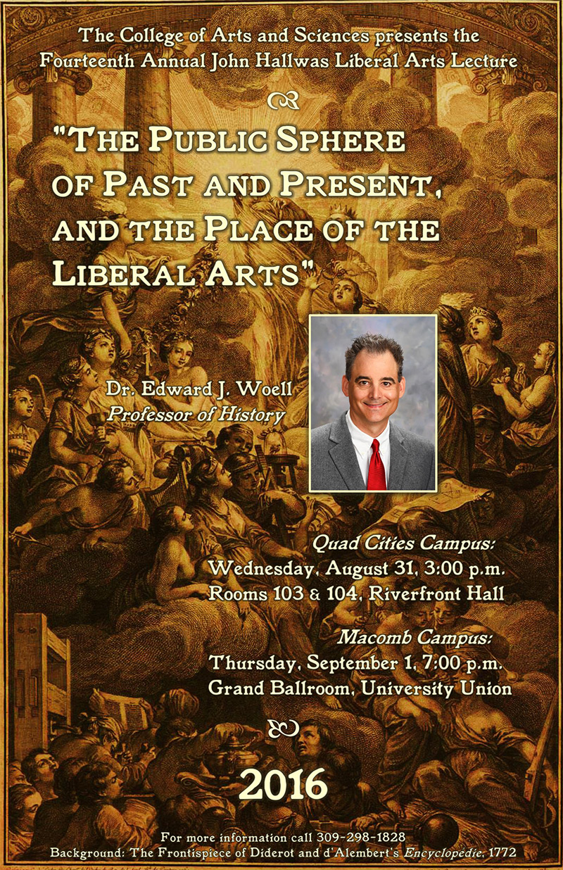 2016 John Hallwas Liberal Arts Lecture held on the Macomb WIU Campus on Thursday, September 1 at 7:00 p.m. in the Grand Ballroom, University Union.