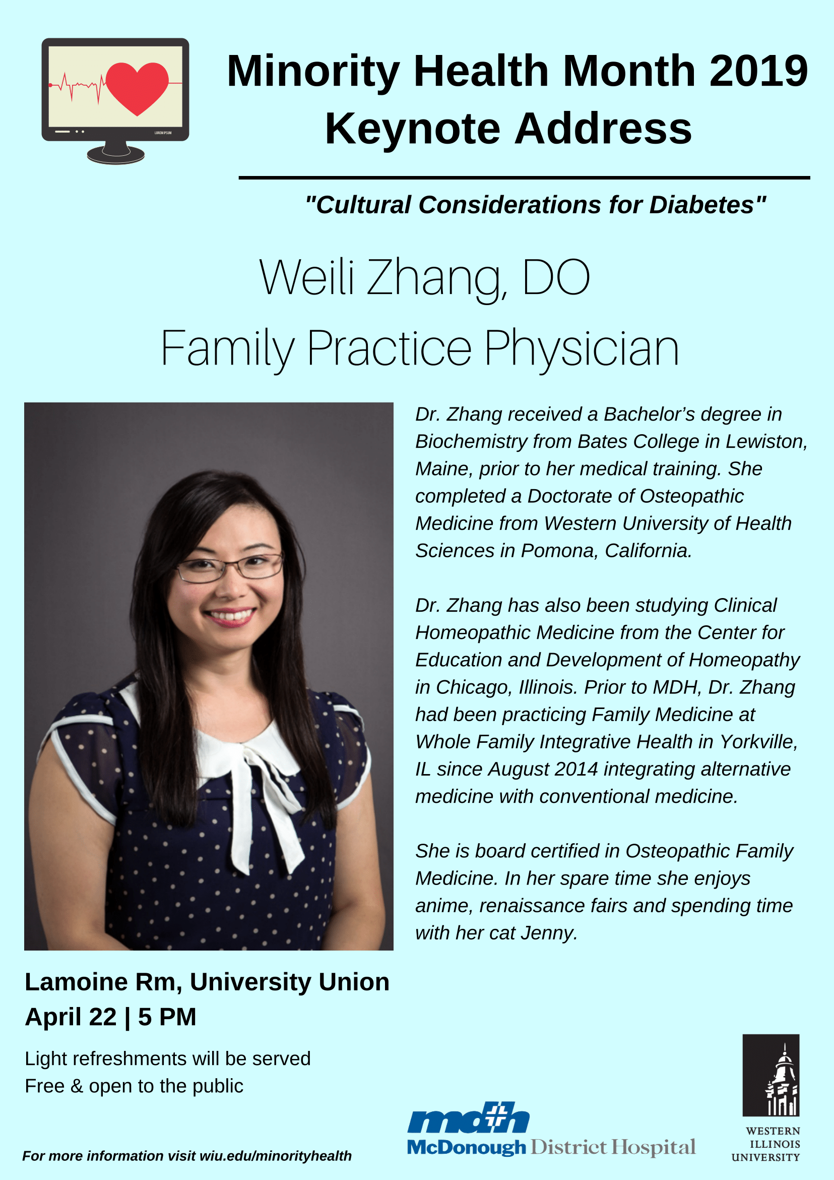 "MHM 2019 Keynote Speaker- Weili Zhang, DO on ""Cultural Contributions to Diabetes"" on 4/22 at 5pm in the University Union Lamoine Room"