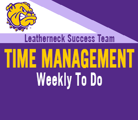 Leatherneck Success Team - Time Management - Weekly To Do