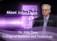 Dr. John Drea, College of Business and Technology