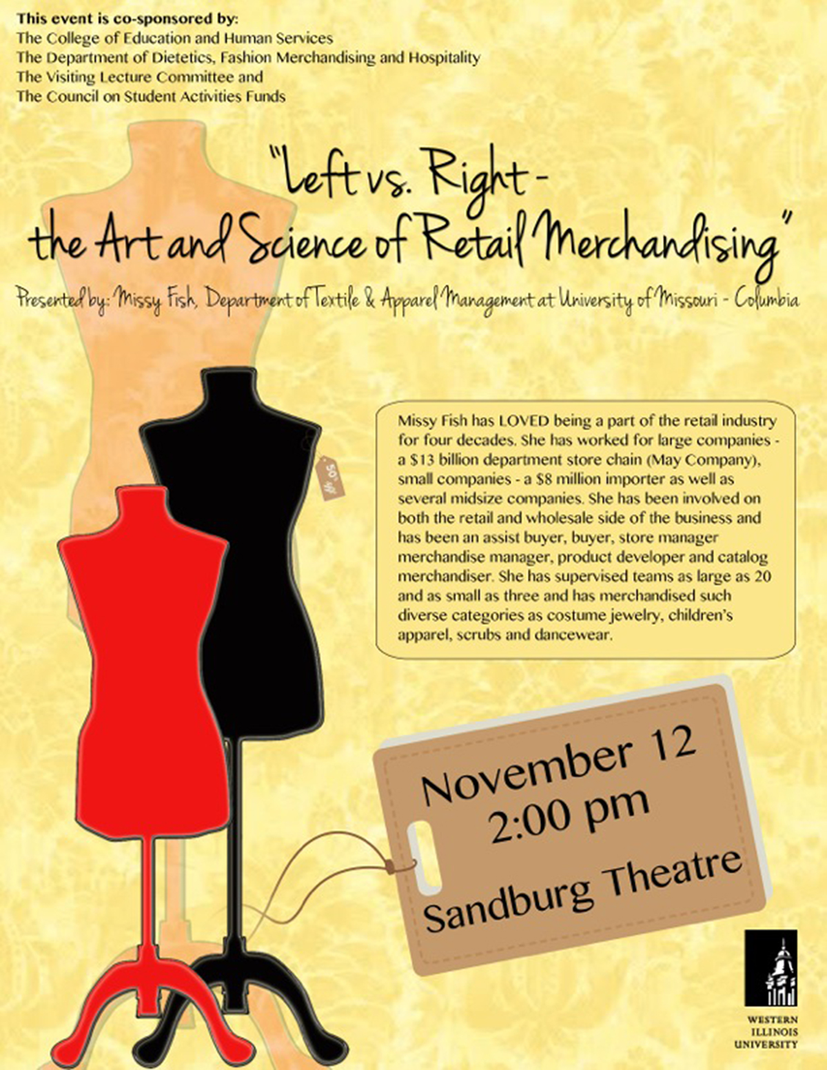 Right The Art And Science Of Retail Merchandising At 2 P M Wednesday Nov 12 In University Union Sandburg Theatre Event Is Open Free To