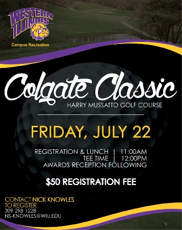 Help Western Illinois University Campus Recreation support Western students by attending the Colgate Classic this summer. The golf outing, set for Friday, July 22 at WIU's Harry Mussatto Golf Course, raises funds to support students' professional development.