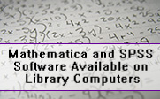 Image of math homework written on paper with the words Mathematica and SPSS Software Available on Library Computers written on it.
