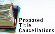 Image of a stack of journals with the text Proposed Title Cancellations