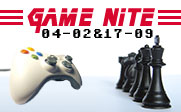 Image of a video game controller facing one side of a chess board with the text Game Nite 04-02&17-2009.