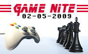 Image of a video game controller facing one side of a chess board with the text Game Nite 02-05-2009.