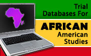 Image of a laptop computer, with an illustration of Africa on the screen, and the text Trial Databases For AFRICAN American Studies.