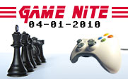 Image of a video game controller facing one side of a chess board with the text Game Nite 04-01-2010.
