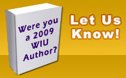 Were you a 2009 WIU Author?  Let us know!
