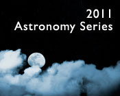 Photo of a night skyline and the text 2011 Astronomy Series