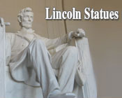 Statute of Abraham Lincoln and the test Lincoln Statues