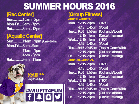 WIU Campus Recreation Summer Hours 2016
