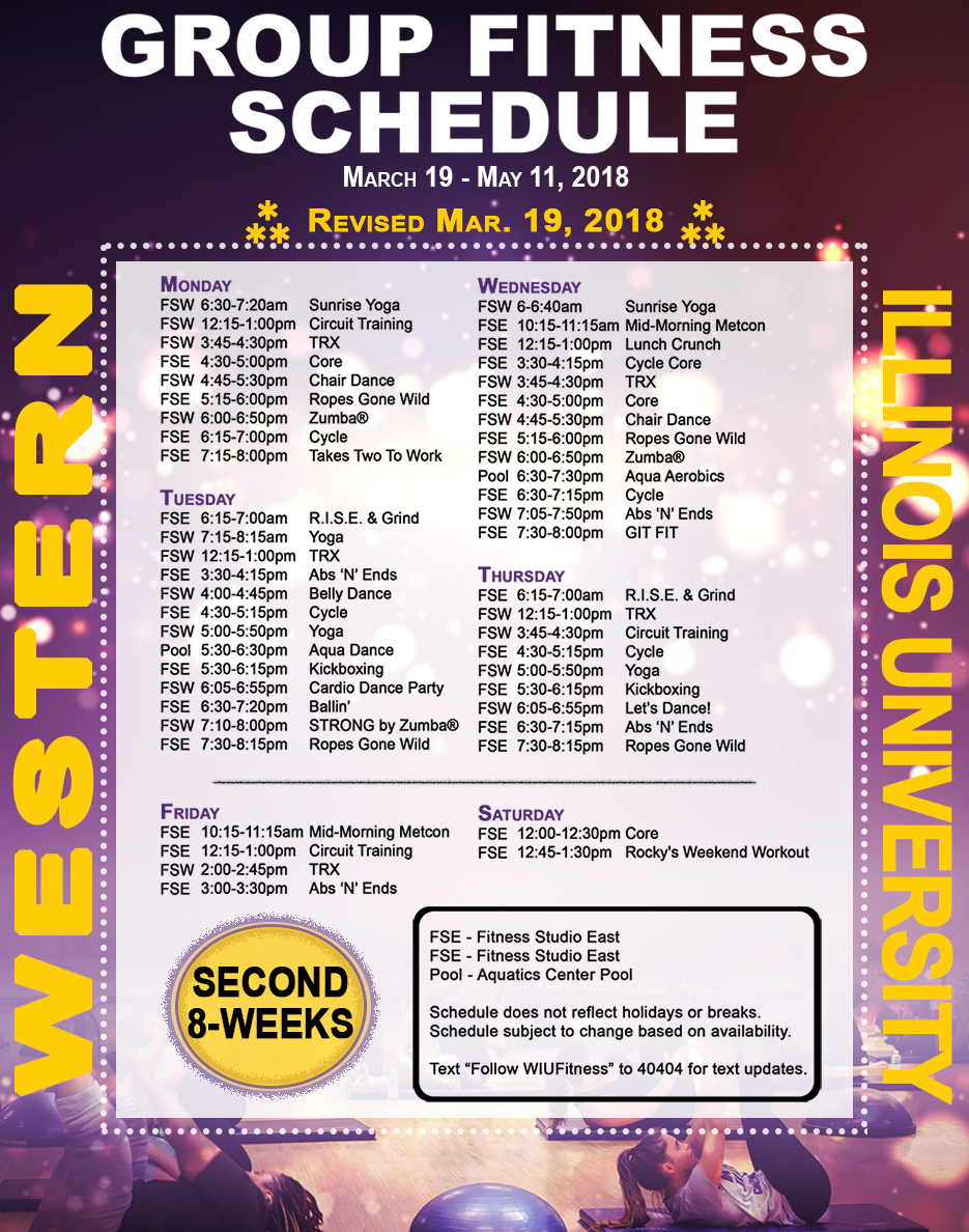 WIU Group Fitness Schedule Spring 2018 SECOND 8 WEEKS, 0319-051118