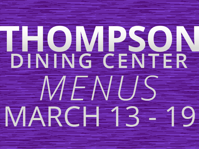 Thompson Dining Center weekly menu