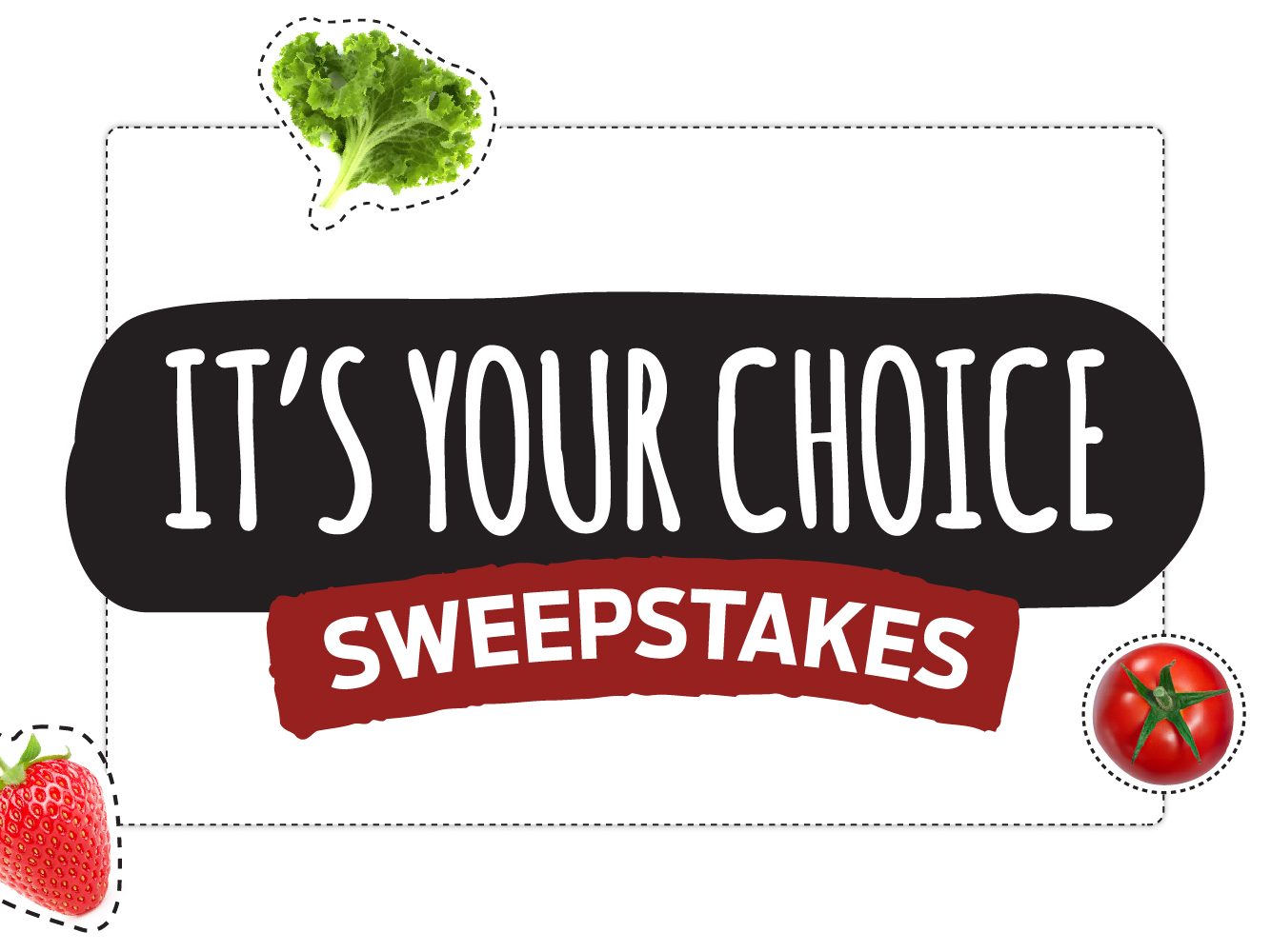 It's Your Choice Sweepstakes