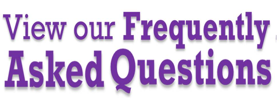 View our Frequently Asked Questions