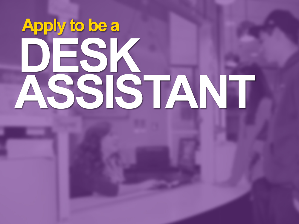Desk Assistant Hiring