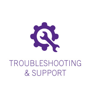 Troubleshooting and Support