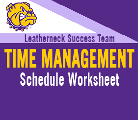 Leatherneck Success Team - Time Management - Schedule Worksheet