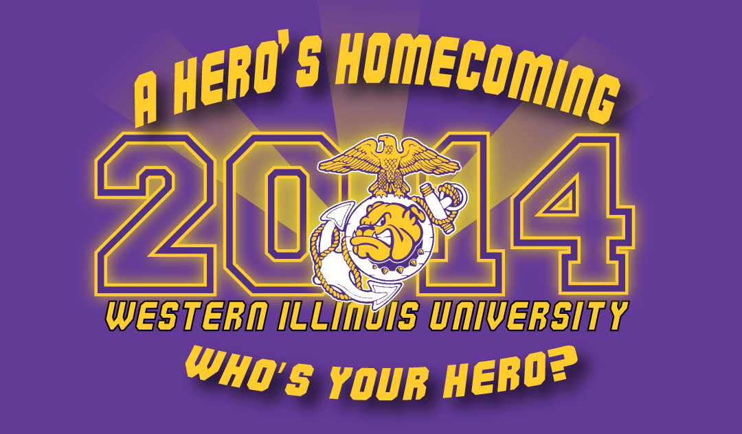 A Hero's Homecoming - 2014 Western Illinois University - Who's Your Hero?