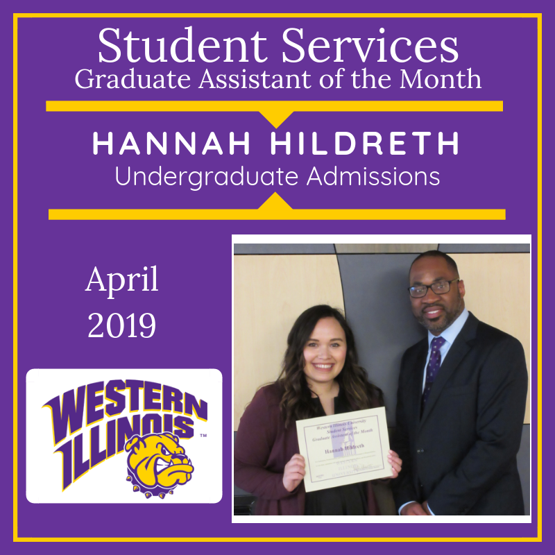 Graduate Assistant of the Month: Hannah Hildreth, Undergraduate Admissions Office