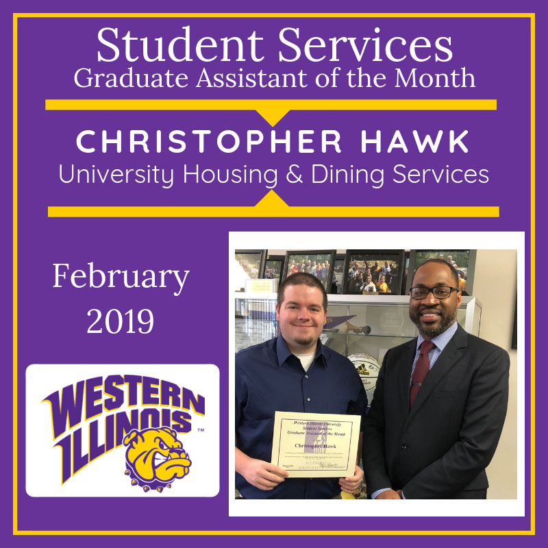 Graduate Assistant of the Month: Christopher Hawk, University Housing and Dining Services