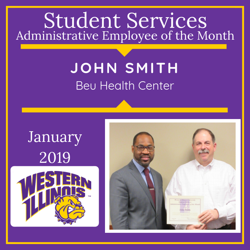 Administrative Employee of the Month: John Smith, Beu Health Center