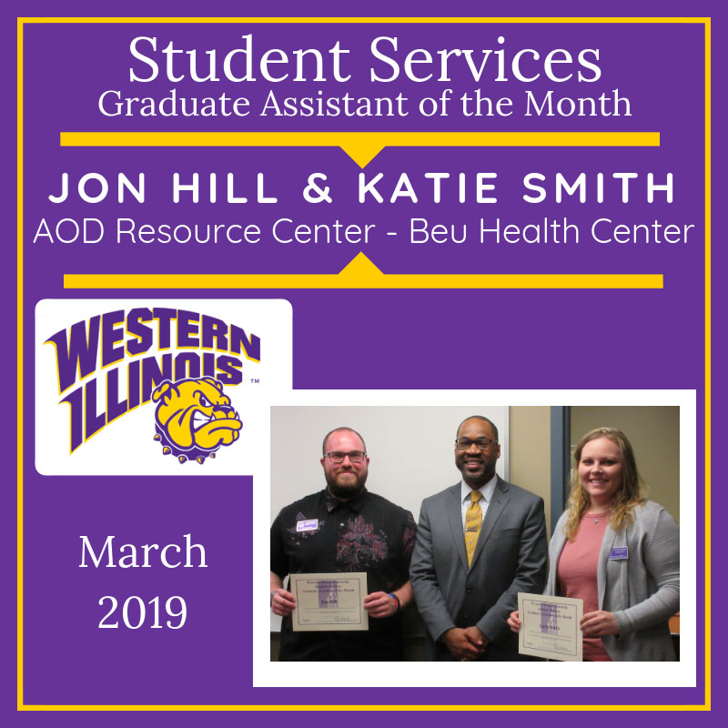 Graduate Assistant of the Month: Jon Hill and Katie Smith, AOD Resource Center - Beu Health Center