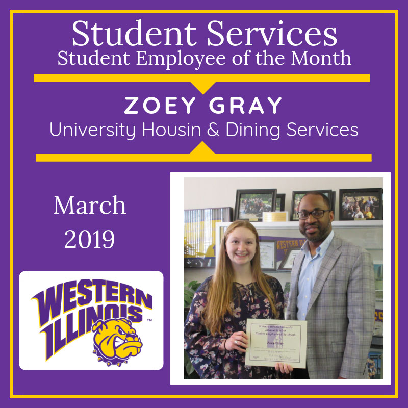 Student Assistant of the Month: Zoey Gray, University Housing and Dining Services