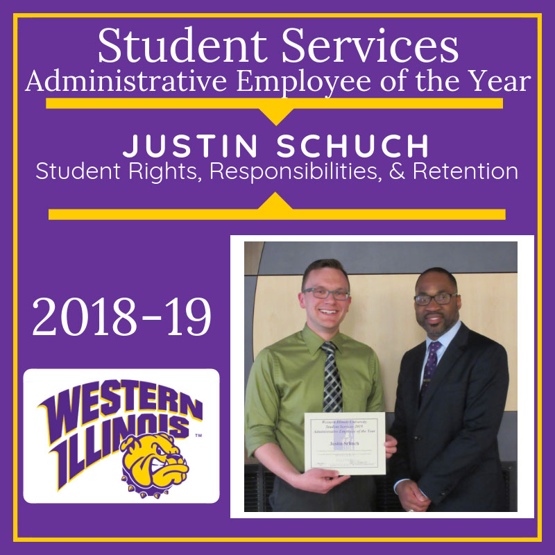 Administrative Employee of the Year:  Justin Schuch, Student Rights, Responsibilities, and Retention