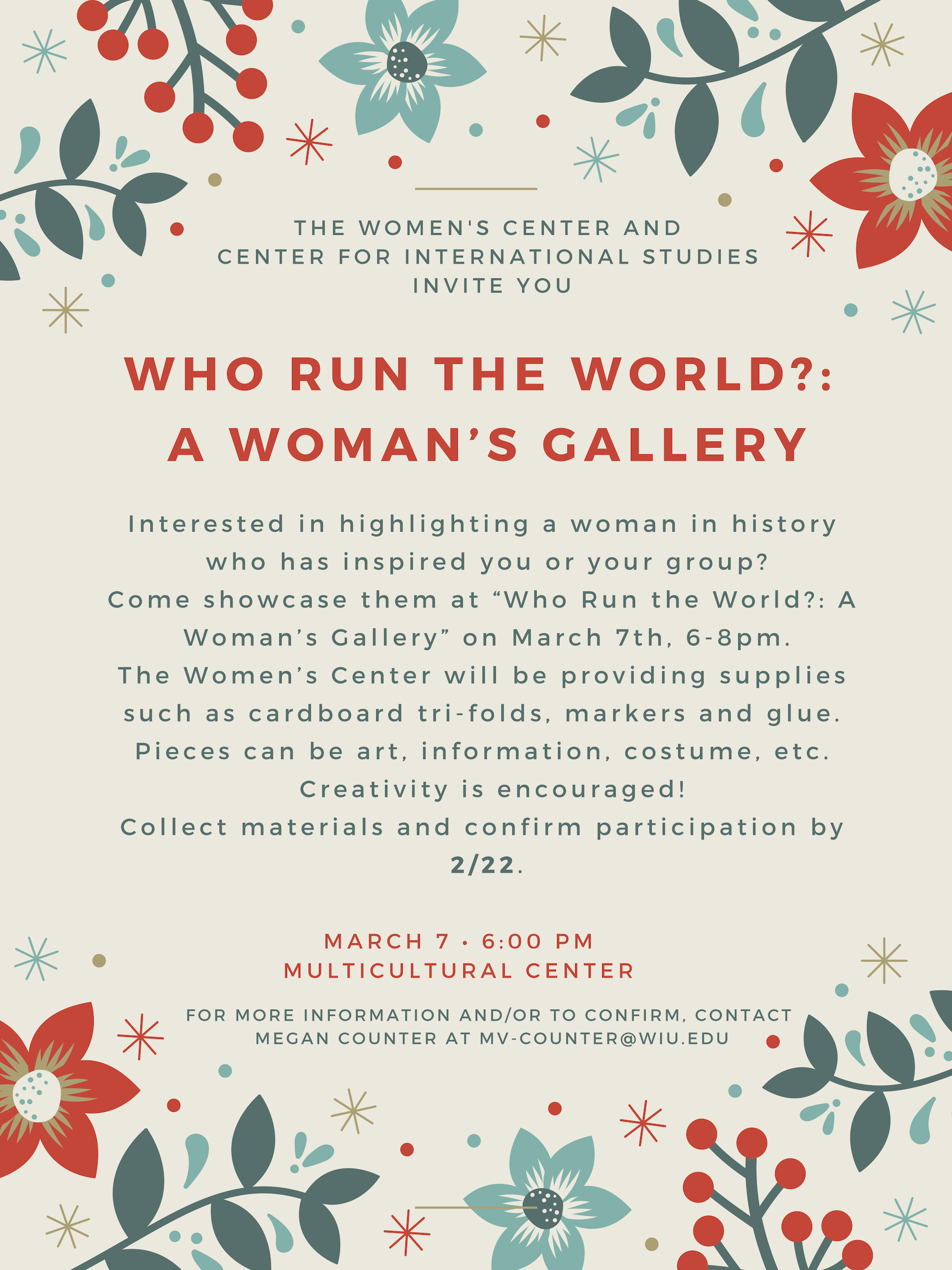 Join a gallery celebrating women around the world. Interested groups contact Megan Counter at mv-counter@wiu.edu . Event is March 7th in the MCC starting at 6pm.