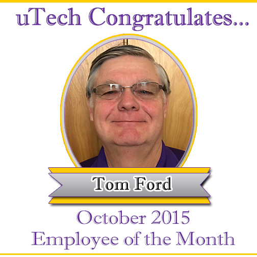 October 2015 Employee of the Month, Tom Ford.