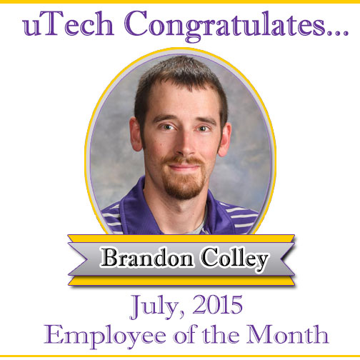 July Employee of the Month, Brandon Colley.