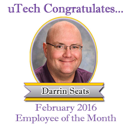 Feb 2016 Employee of the Month, Darrin Seats.
