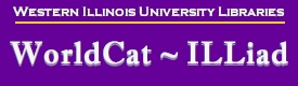 Western Illinois University Libraries: WorldCat-ILLiad